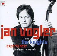 Jan Vogler And The Knights. Experience: Live From New York
