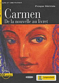 Carmen. De la nouvelle au livret (+ CD-ROM) bizet bizet carmen 3 lp
