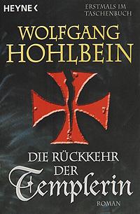 Фото Die Rueckkehr der Templerin дутики der spur der spur de034amde817