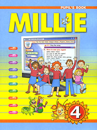 Millie 4: Pupil's Book / Милли. Английский язык. 4 класс английский язык милли millie учебник для 4 класса фгос