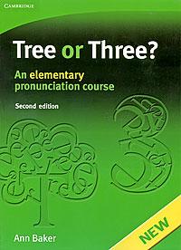 Tree or Three? An Elementary Pronunciation Course tree or three an elementary pronunciation course