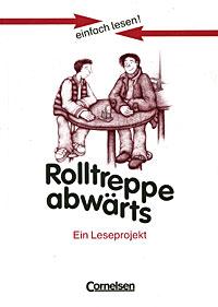 Rolltreppe abwarts: Ein Leseprojekt