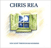 Крис Ри Chris Rea. New Light Through Old Windows цена 2017