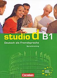 Studio d B1: Deutsch als Fremdsprache: Sprachtraining deutsch uben b1 horen