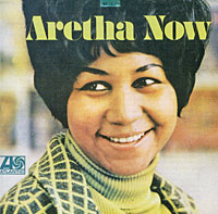 Арета Фрэнклин Aretha Franklin. Aretha Now aretha franklin aretha franklin amazing grace 2 lp