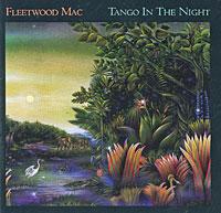 Fleetwood Mac  . Tango In The Night