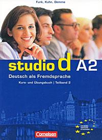 Studio d A2: Deutsch als Fremdsprache: Kurs- und Ubungsbuch: Teilband 2 (+ CD) hermann funk christina kuhn dieter maenner der einstieg vorkurs deutsch als fremdsprache cd