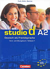 Studio d A2: Deutsch als Fremdsprache: Kurs- und Ubungsbuch: Teilband 1 (+ CD) hermann funk christina kuhn dieter maenner der einstieg vorkurs deutsch als fremdsprache cd