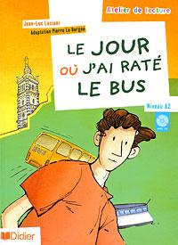 au jour le рубашка с длинными рукавами Le jour ou j'ai rate le bus (+ CD)