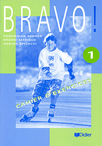 Bravo! 1: Cahier d'exercices