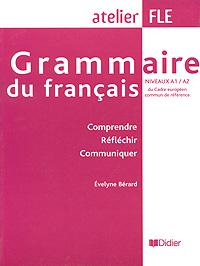 Grammaire du francais: Niveaux A1 / A2 du Cadre europeen commun de reference gilles breton patrick riba delf scolaire niveau a1 du cadre europeen commun de reference cd