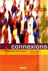 Connexions: Methode de francais: Niveau 2 les blousons noirs les blousons noirs l histoire du rock francais
