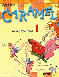 Caramel 1: Cahier d'activites les mots