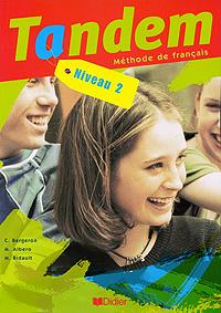 Tandem: Methode de francais: Niveau 2 totem 2 methode de francaise a2 guide pedagogique