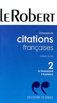 Dictionnaire de citations francaises les mots