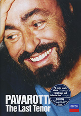 Pavarotti: The Last Tenor In 2003-04, a BBC documentary team followed a full year in the eventful life of Luciano Pavarotti, capturing all the drama of his Farewell Tour in