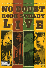 No Doubt: Rock Steady Live no doubt no doubt push and shove lp