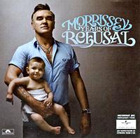 Morrissey. Years Of Refusal
