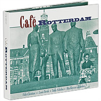 Фото - Cafe Rotterdam (2 CD) cafe london 2 cd