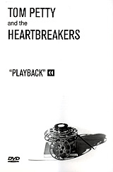 Tom Petty & The Heartbreakers - Playback the incarnations