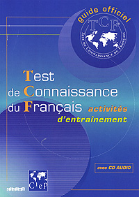 Test de Connaissance du Francais (+ CD) accord methode de francais niveau 2 cd