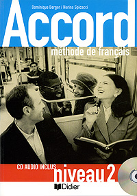 Accord: Methode de francais: Niveau 2 (+ CD) accord methode de francais niveau 2 cd