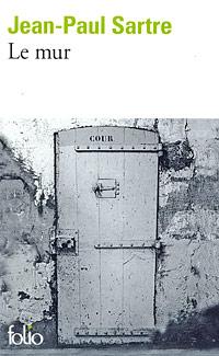 Jean-Paul Sartre Le mur pierre et jean