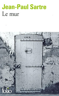Jean-Paul Sartre Le mur dumas a le capitaine paul