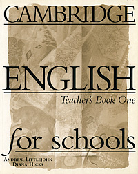 Cambridge English for Schools: Teacher's Book 1