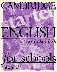 Cambridge English for Schools: Starter Teacher's Book hewings martin thaine craig cambridge academic english advanced students book