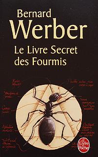 Le Livre Secret des Fourmis francis walsingham le secret des cours