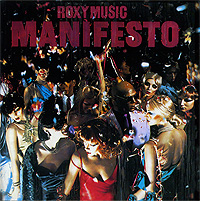 Roxy Music Roxy Music. Manifesto. Remastered Edition roxy music roxy music the studio albums limited edition 8 lp
