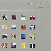 Брайан Ино Brian Eno. More Music For Films