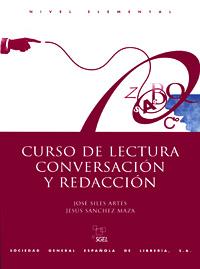 Curso De Lectura: Conversacion Y Redaccion la seleccion