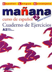 Manana 2: Cuaderno de Ejercicios manana 3 cuaderno de ejercicios b1