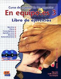 En equipo.es 3: Curso de espanol de los negocios: Nivel avanzado B2 (+ 2 CD) el manuscrito de nieve
