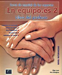 En equipo.es 2: Curso de espanol de los negocios: Libro del profesor: Nivel intermedio (+ 2 CD)
