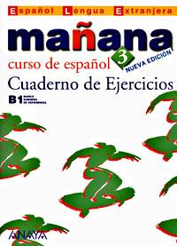 Manana 3: Cuaderno de Ejercicios книга