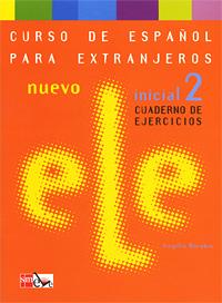 Nuevo ELE inicial 2: Cuaderno de ejercicios (+ CD) al dia inicial libro del alumno cd curso de espanol para los negocios inicial alumno cd
