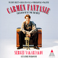 Sergei Nakariakov, Alexander Markovich. Carmen Fantasie