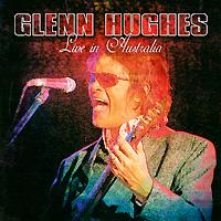 Гленн Хьюз,Джимми Барнс Glenn Hughes. Live In Australia glenn hughes
