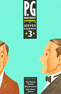 The Jeeves Omnibus. Volume 3 right ho jeeves