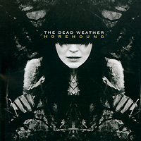 The Dead Weather. Horehound