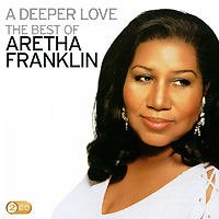 Арета Фрэнклин Aretha Franklin. A Deeper Love. The Best Of Aretha Franklin (2 CD) арета фрэнклин aretha franklin respect the very best of 2 cd