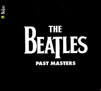 The Beatles The Beatles. Past Masters (2 CD) the connected past