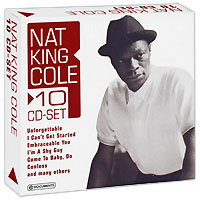 Нэт Кинг Коул Nat King Cole. Nat King Cole (10 CD) cd yello you gotta say yes to another excess remastered