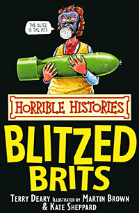 Horrible Histories: Blitzed Brits dr horrible and other horrible stories