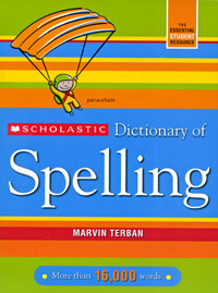 Scholastic Dictionary of Spelling collins essential chinese dictionary
