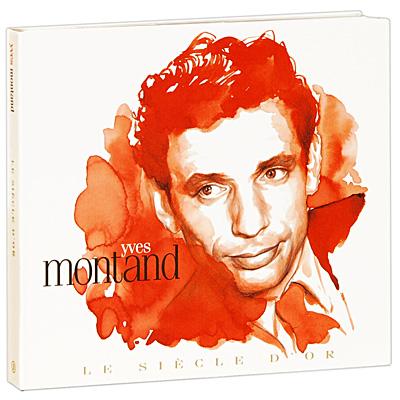 Yves Montand.  Le Siecle D'or (2 CD) Le Chant Du Monde,Harmonia Mundi,ООО Музыка