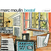 Marc Moulin. Bestof